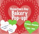 valentine's day bakery pop-up graphic